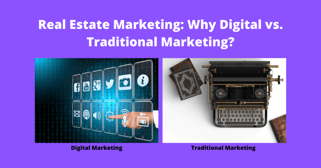 real estate marketing digital vs traditional