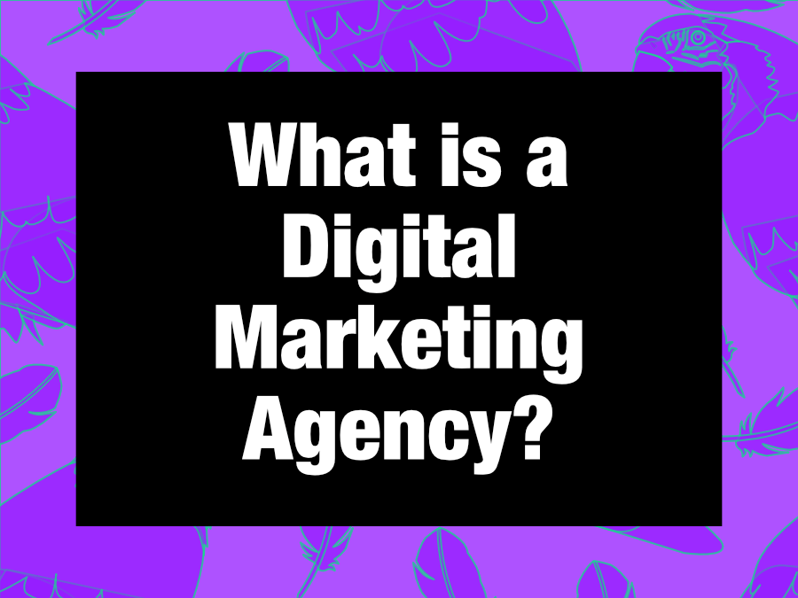 what is a digital marketing agency